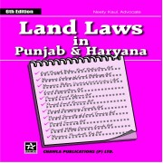 Land Laws in Punjab & Haryana By Neety Kaul, Advocate