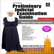 Preliminary Judicial Examination Guide (3rd Edition) by Arun Hans, Advocate