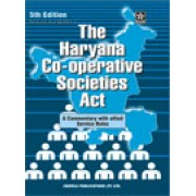 Haryana Co-operative Societies Act 1984 by S.S. Dalal and Bhagatjit Singh