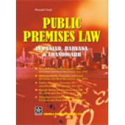 Haryana Public Premises Act - Public Premises Law in Punjab and Haryana by Bhagatjit Singh